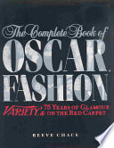 The Complete Book of Oscar Fashion