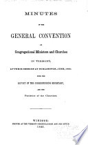 Minutes of the     Annual Meeting of the Congregational Convention of Vermont           Annual Report of the Vermont Domestic Missionary Society