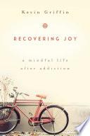 Recovering Joy