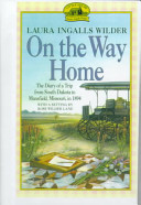On the Way Home: The Diary of a Trip from South Dakota to Mansfield, ...