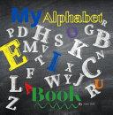 My Little Alphabet Book Book PDF