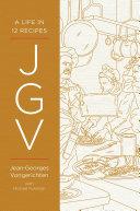 JGV: A Life in 12 Recipes Pdf/ePub eBook