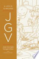 """JGV: A Life in 12 Recipes"" by Jean-Georges Vongerichten, Michael Ruhlman"