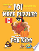 101 Maze Puzzles for Kids