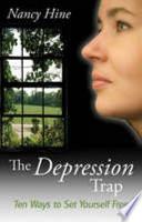The Depression Trap
