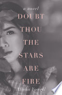 Doubt Thou the Stars Are Fire Book