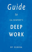 Guide to Cal Newport s Deep Work Book PDF