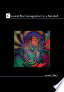 Classical Electromagnetism in a Nutshell Book