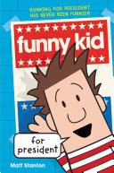 Funny Kid for President [Pdf/ePub] eBook