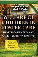 Welfare Of Children In Foster Care