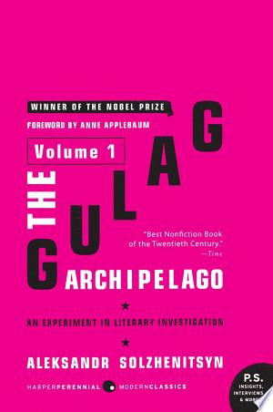 Download The Gulag Archipelago Volume 1 Free Books - Dlebooks.net
