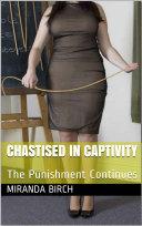 Chastised in Captivity [Pdf/ePub] eBook