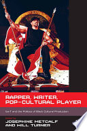 Rapper, Writer, Pop-Cultural Player
