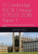 Cambridge IGCSE Chinese  0523  2018 Paper 1  Intensive Revision with examination Skills  Tips