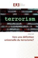 Vers une définition universelle du terrorisme?