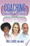 Coaching Natural Attitudes