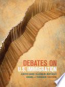 Debates on U S  Immigration Book