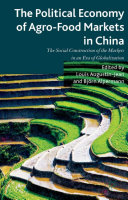 Pdf The Political Economy of Agro-Food Markets in China