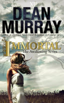 Immortal (The Awakening Volume 2) ebook