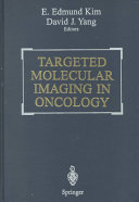 Targeted Molecular Imaging in Oncology