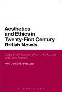 Aesthetics and Ethics in Twenty First Century British Novels