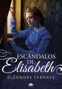 Escândalos de Elisabeth