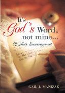It's God's Word, Not Mine...