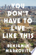 You Don t Have to Live Like This