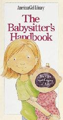 The Babysitter's Handbook