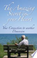 The Amazing Secret In Your Heart