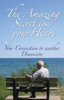 THE AMAZING SECRET IN YOUR HEART Pdf/ePub eBook