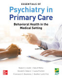 Essentials of Psychiatry in Primary Care: Behavioral Health in the Medical Setting [Pdf/ePub] eBook
