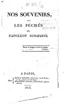 Nos souvenirs ou les péchés de Napoléon Bonaparte