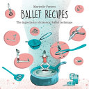 Ballet Recipes  The Ingredients of Classical Ballet Technique