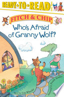 Read Online Who's Afraid of Granny Wolf? For Free