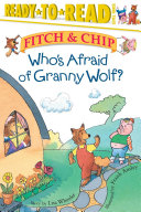 Who's Afraid of Granny Wolf? ebook