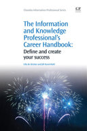 The Information and Knowledge Professional's Career Handbook