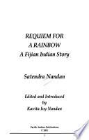 Requiem for a rainbow