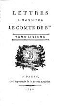 Lettres à monsieur le comte de B.