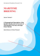 A Geographical Description of the Spratly Islands and an Account of Hydrographic Surveys Amongst Those Islands