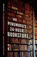 Pdf Mr. Penumbra's 24-Hour Bookstore Telecharger