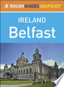 Belfast (Rough Guides Snapshot Ireland)
