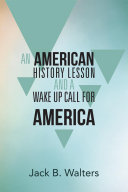 Pdf AN AMERICAN HISTORY LESSON AND A WAKE UP CALL FOR AMERICA