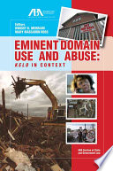 Eminent Domain Use and Abuse
