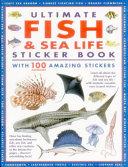 Ultimate Fish   Sea Life Sticker Book