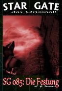 STAR GATE 085: Die Festung