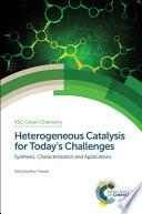 Heterogeneous Catalysis for Today's Challenges
