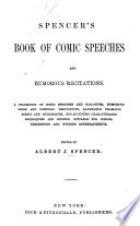 Spencer S Book Of Comic Speeches And Humorous Recitations