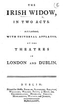 The Irish Widow, Etc. [By David Garrick.]