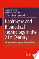 Healthcare and Biomedical Technology in the 21st Century Book